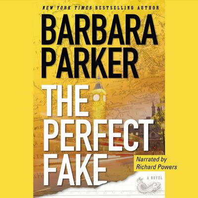 The Perfect Fake: A Novel Audiobook, by Barbara Parker