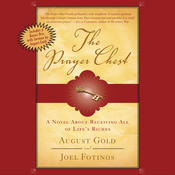 The Prayer Chest: A Novel about Receiving All of Life's Riches Audiobook, by August Gold, Joel Fotinos
