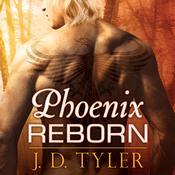 Phoenix Reborn Audiobook, by J. D. Tyler