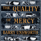 The Quality of Mercy: A Novel, by Barry Unsworth