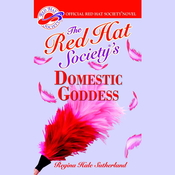 The Red Hat Society's Domestic Goddess Audiobook, by Regina Hale Sutherland