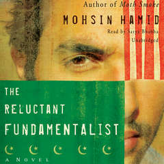 The Reluctant Fundamentalist Audiobook, by Mohsin Hamid