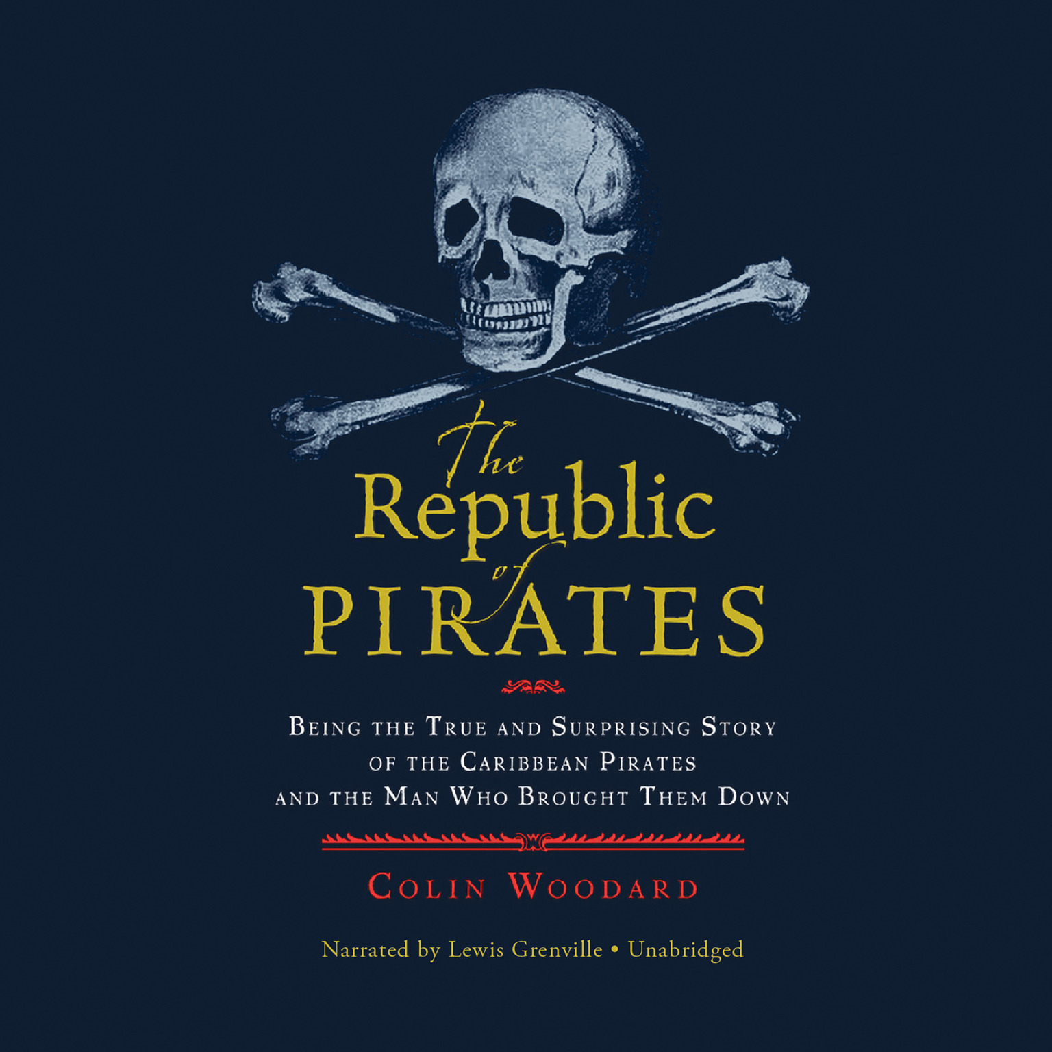 Printable The Republic of Pirates: Being the True and Surprising Story of the Caribbean Pirates and the Man Who Brought Them Down Audiobook Cover Art