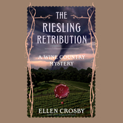The Riesling Retribution Audiobook, by Ellen Crosby