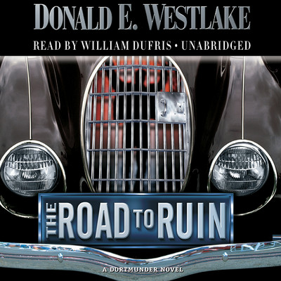 The Road to Ruin Audiobook, by Donald E. Westlake