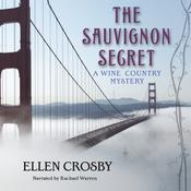 The Sauvignon Secret Audiobook, by Ellen Crosby