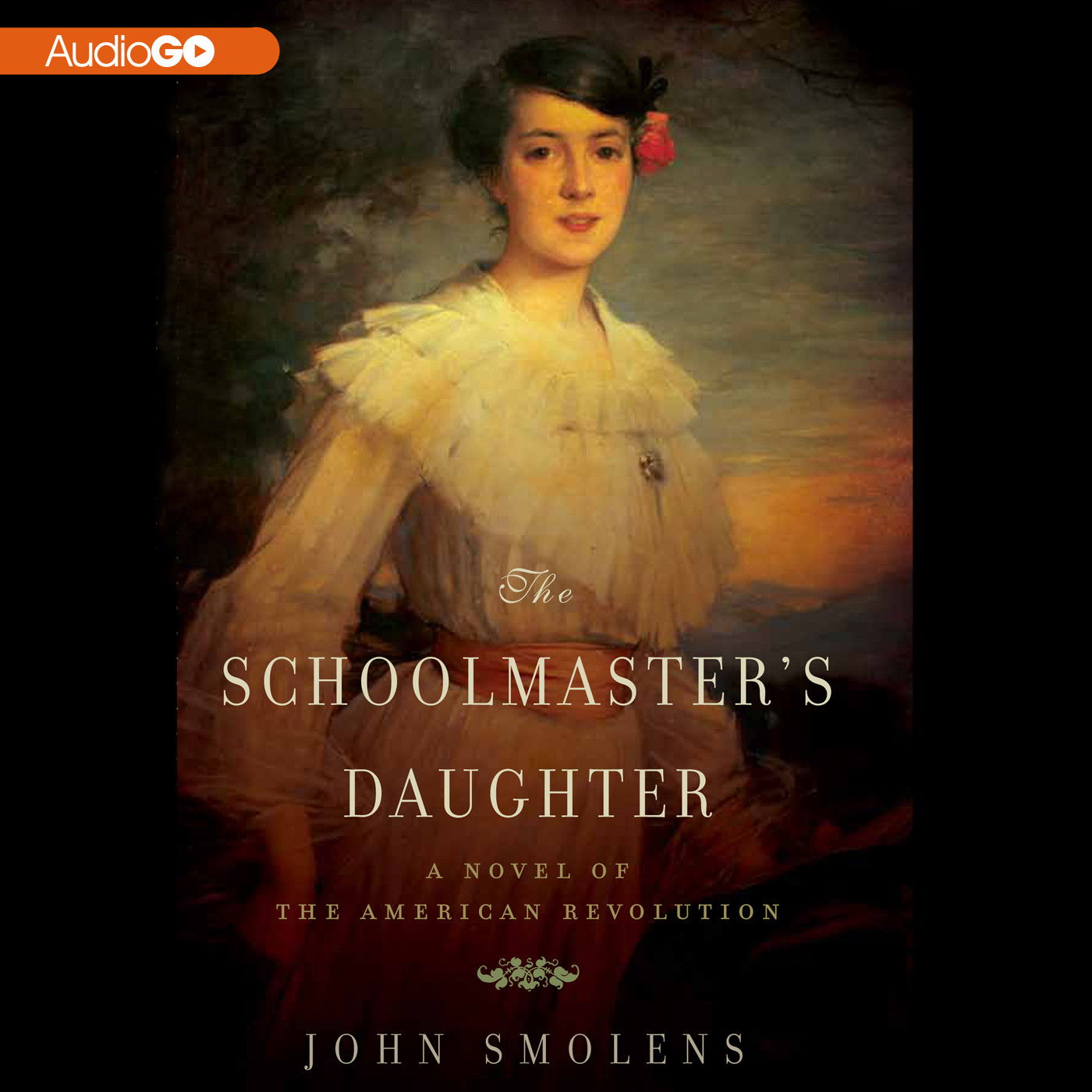 Printable The Schoolmaster's Daughter: A Novel of the American Revolution Audiobook Cover Art