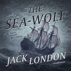 The Sea-Wolf Audiobook, by Jack London