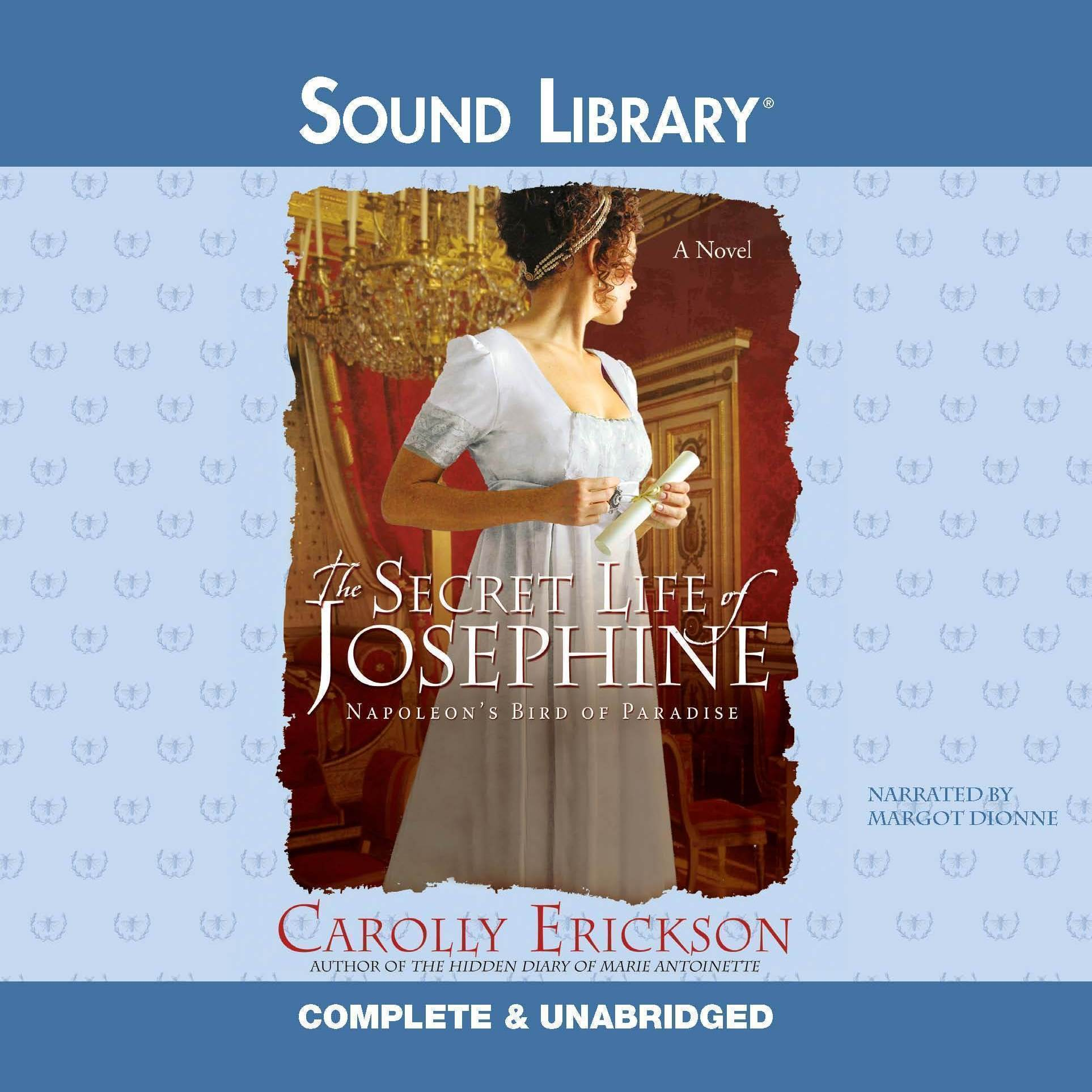Printable The Secret Life of Josephine: Napoleon's Bird of Paradise Audiobook Cover Art