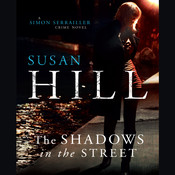 The Shadows in the Street Audiobook, by Susan Hill