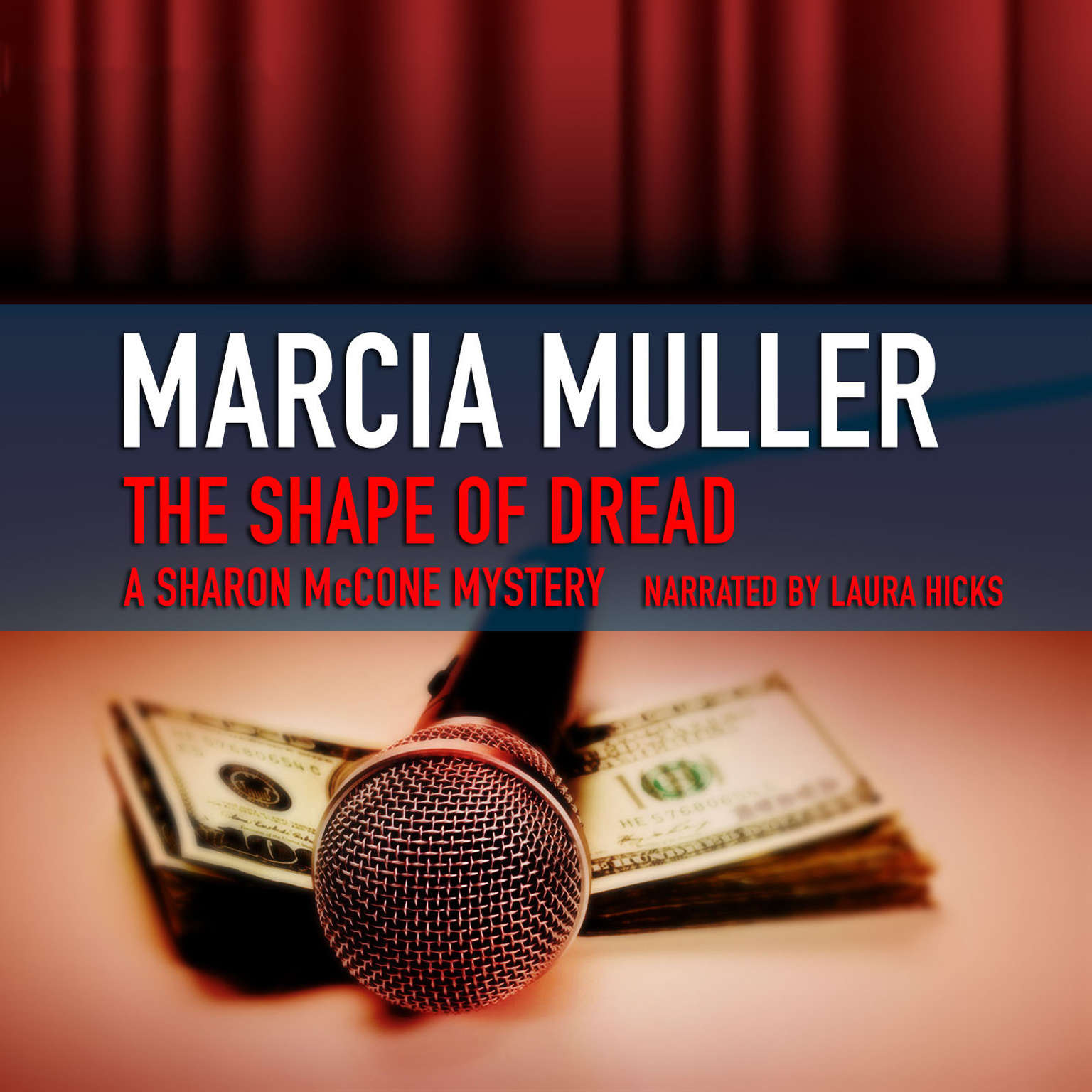 Printable The Shape of Dread: A Sharon McCone Mystery Audiobook Cover Art