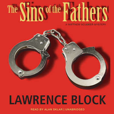The Sins of the Fathers Audiobook, by Lawrence Block