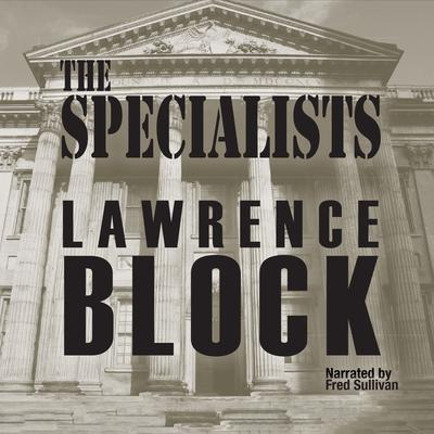 The Specialists Audiobook, by Lawrence Block