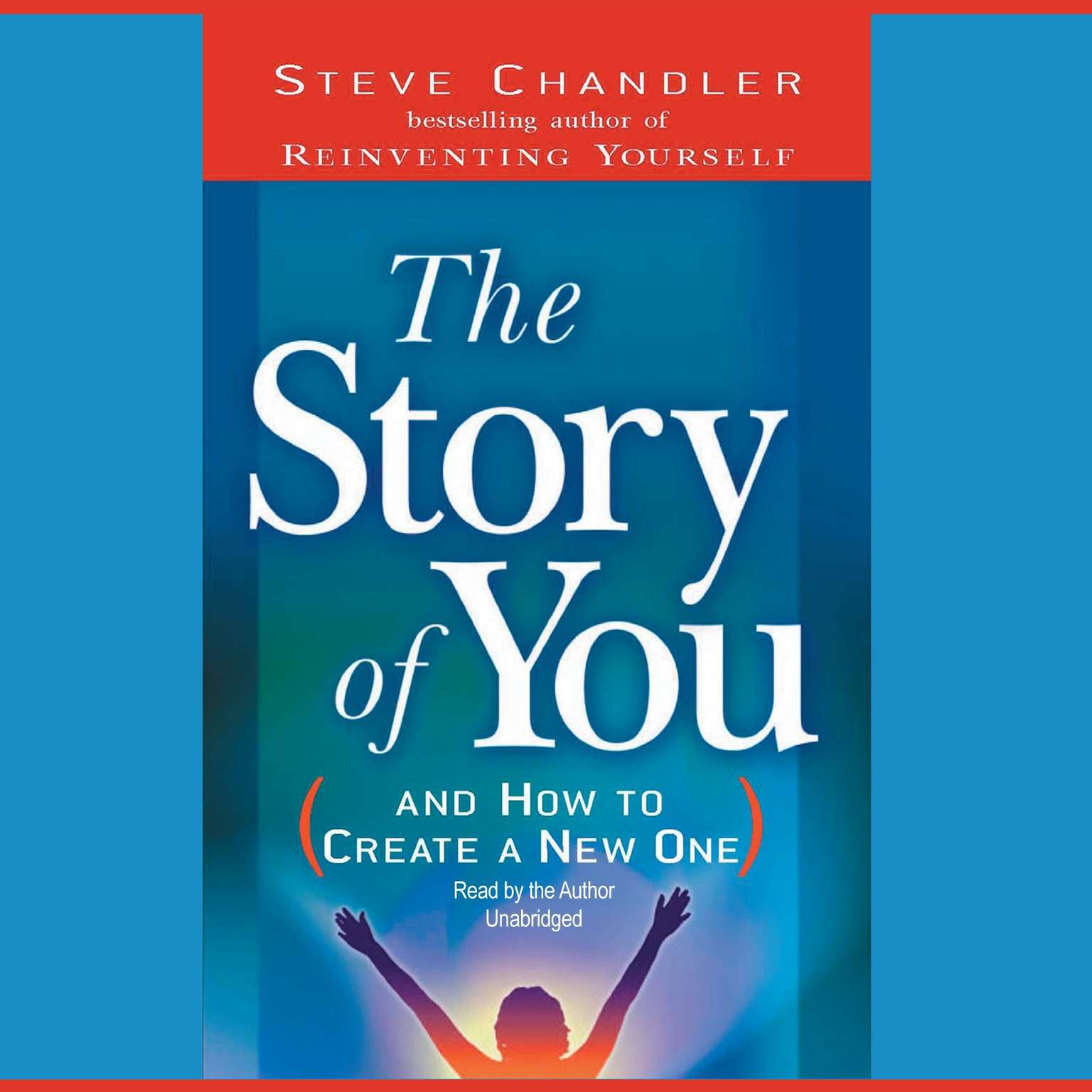Printable The Story of You: And How to Create a New One Audiobook Cover Art