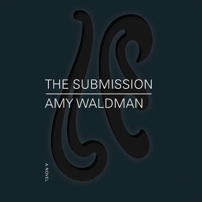 The Submission Audiobook, by Amy Waldman