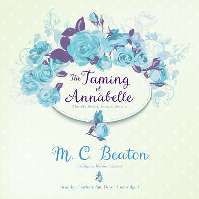 The Taming of Annabelle Audiobook, by M. C. Beaton