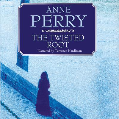 The Twisted Root Audiobook, by Anne Perry