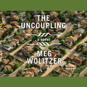 The Uncoupling, by Meg Wolitzer