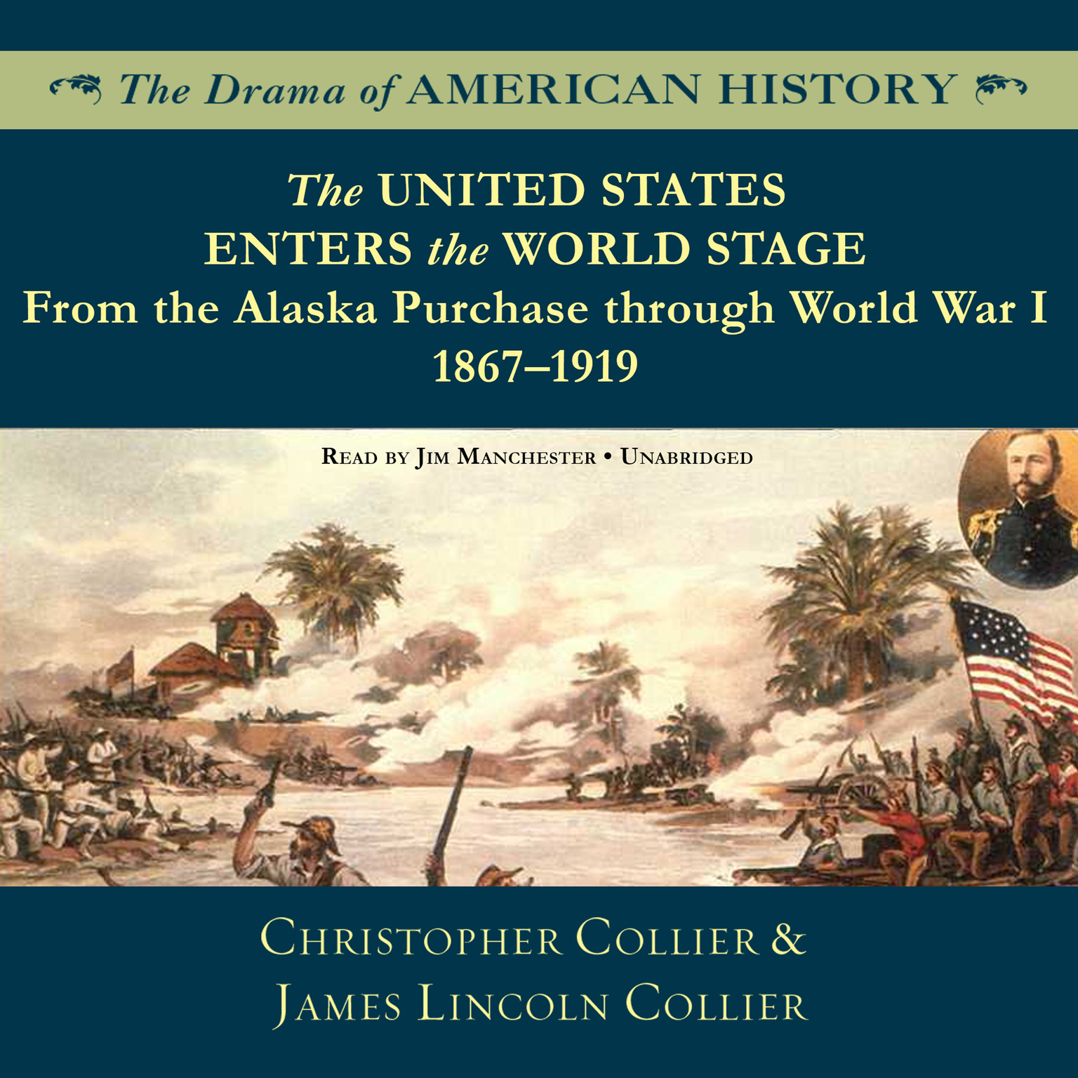 Printable The United States Enters the World Stage: From the Alaska Purchase through World War I, 1867–1919 Audiobook Cover Art