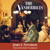 The Vanderbilts Audiobook, by Jerry E. Patterson
