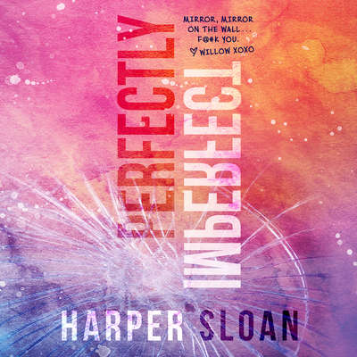 Perfectly Imperfect Audiobook, by Harper Sloan