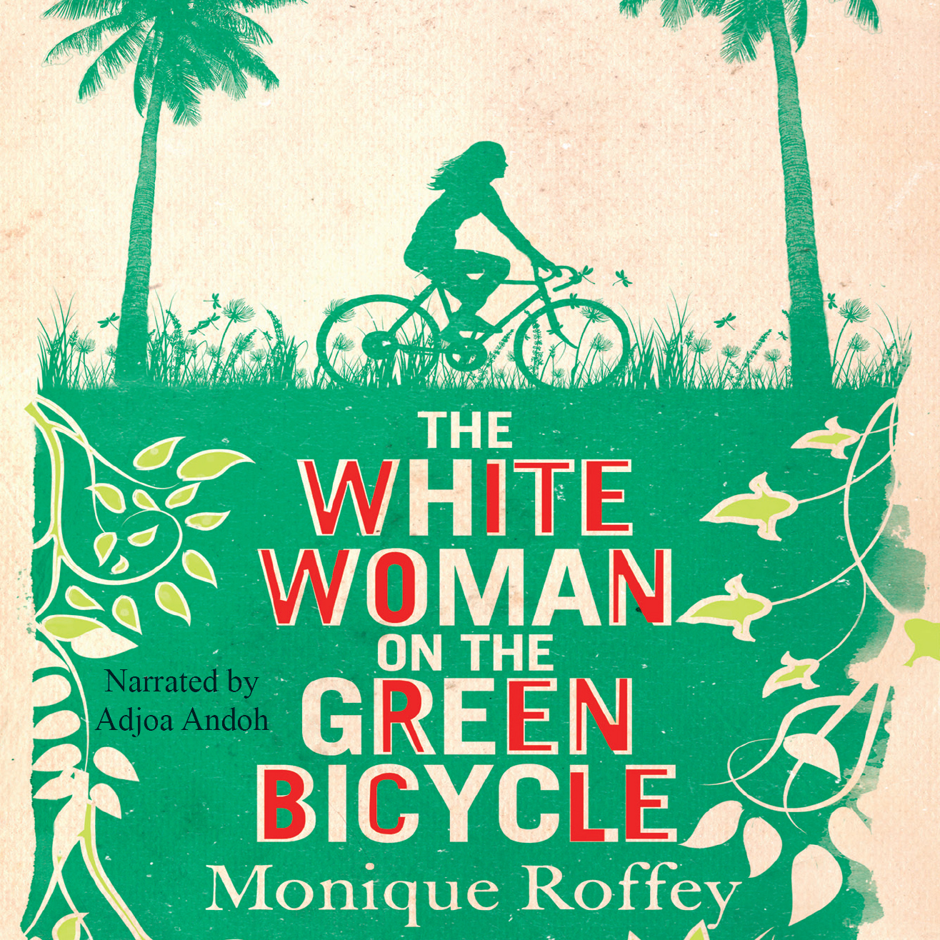 Printable The White Woman on the Green Bicycle Audiobook Cover Art