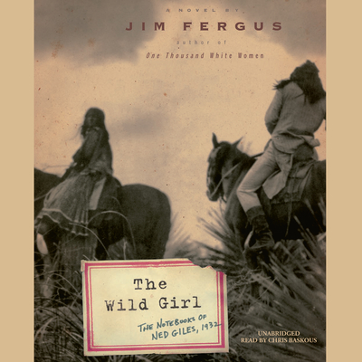 The Wild Girl Audiobook, by Jim Fergus