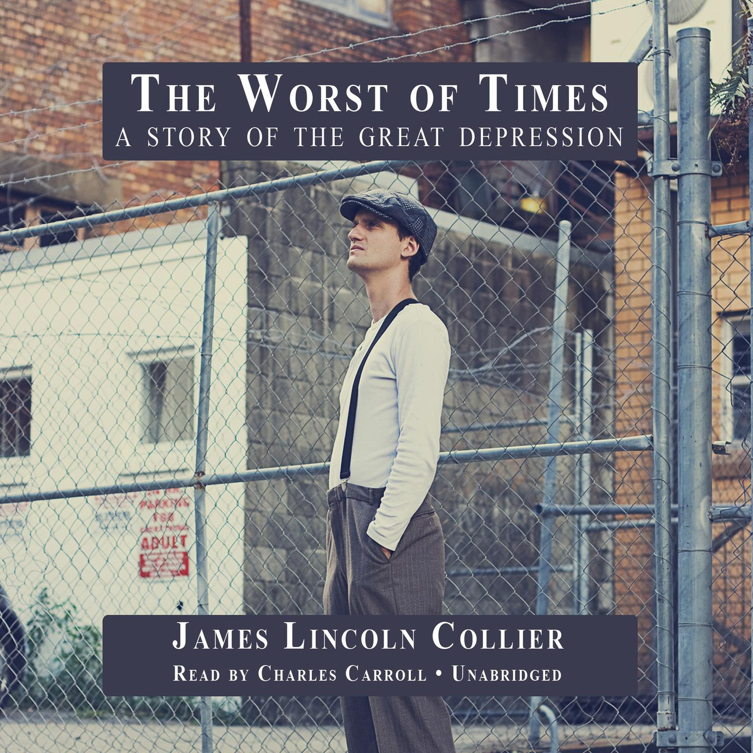 Printable The Worst of Times: A Story of the Great Depression Audiobook Cover Art