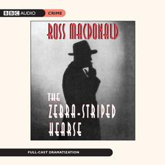The Zebra-Striped Hearse Audiobook, by Ross Macdonald