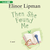Then She Found Me, by Elinor Lipman
