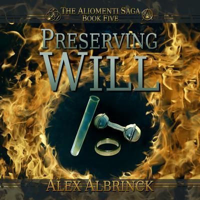 Preserving Will Audiobook, by Alex Albrinck