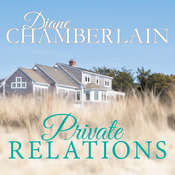 Private Relations Audiobook, by Diane Chamberlain