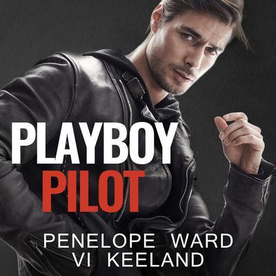Playboy Pilot Audiobook, by