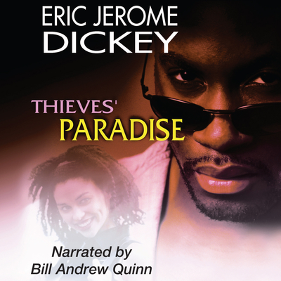 Thieves' Paradise Audiobook, by Eric Jerome Dickey