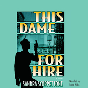 This Dame for Hire Audiobook, by Sandra Scoppettone