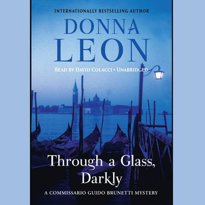 Through a Glass, Darkly Audiobook, by Donna Leon