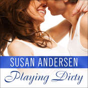 Playing Dirty Audiobook, by Susan Andersen