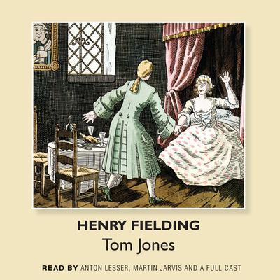 Tom Jones Audiobook, by Henry Fielding