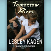 Tomorrow River Audiobook, by Lesley Kagen