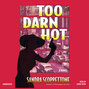 Too Darn Hot: A Novel Audiobook, by Sandra Scoppettone