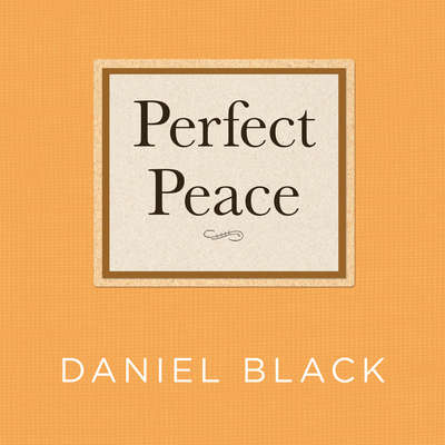 Perfect Peace: A Novel Audiobook, by Daniel Black