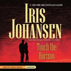 Touch the Horizon Audiobook, by Iris Johansen