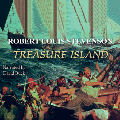Treasure Island Audiobook, by Robert Louis Stevenson
