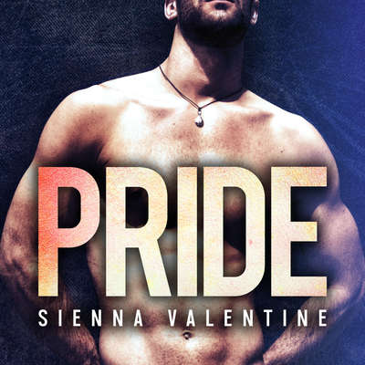 Pride: A Bad Boy and Amish Girl Romance Audiobook, by Sienna Valentine