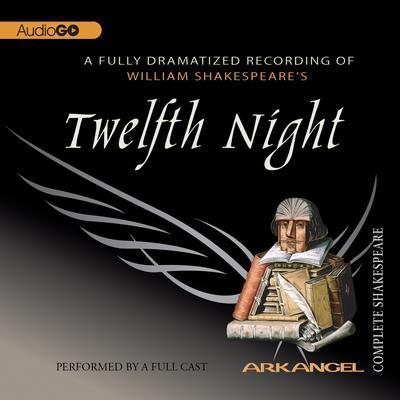 Twelfth Night Audiobook, by William Shakespeare