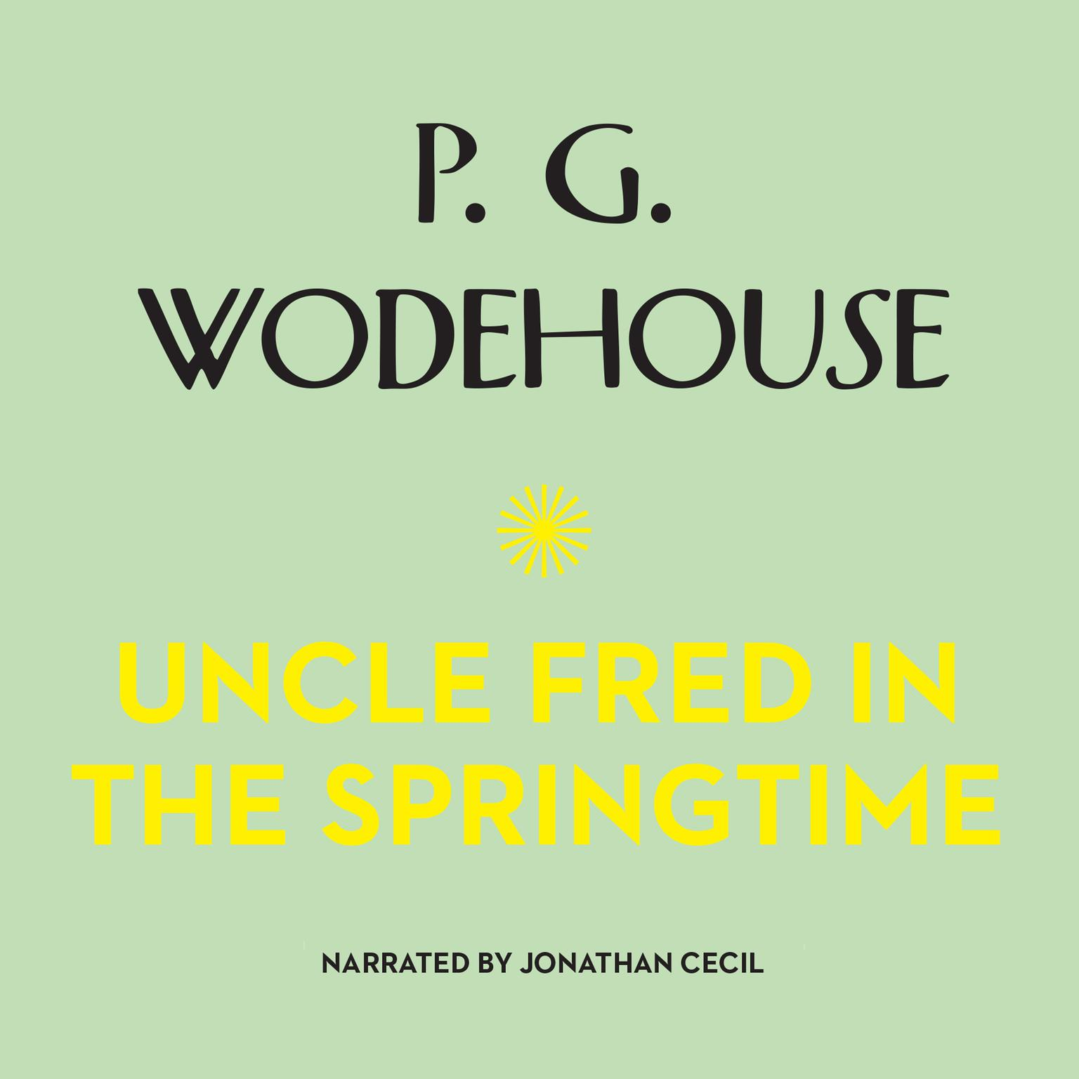 Printable Uncle Fred in the Springtime Audiobook Cover Art