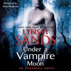 Under a Vampire Moon: An Argeneau Novel Audiobook, by Lynsay Sands