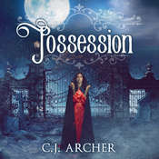 Possession Audiobook, by C. J. Archer