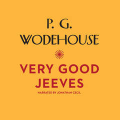 Very Good, Jeeves Audiobook, by P. G. Wodehouse