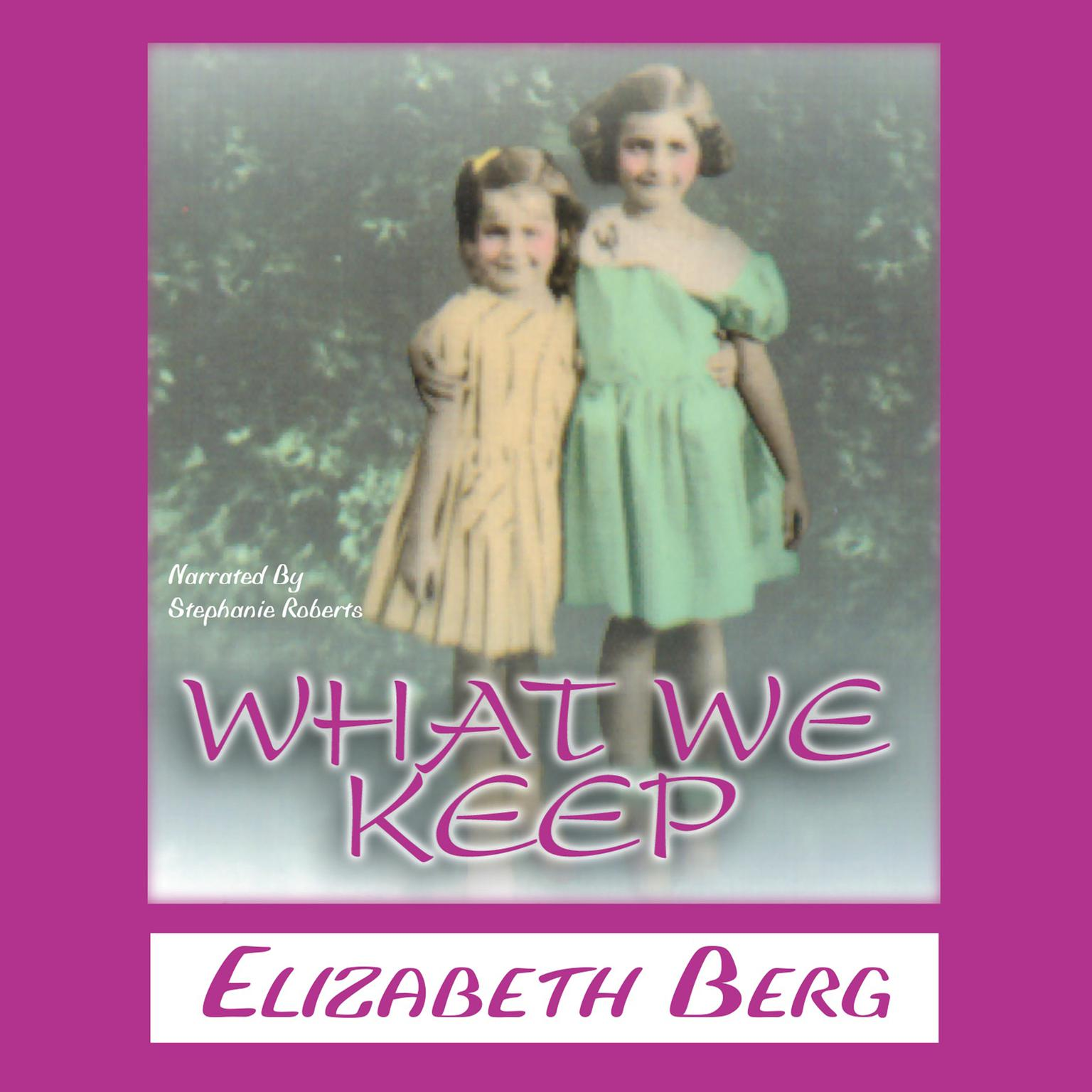 Printable What We Keep Audiobook Cover Art